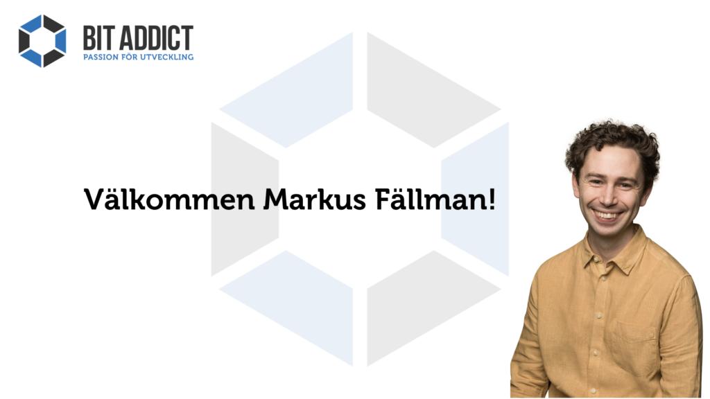 Välkommen Markus Fällman!