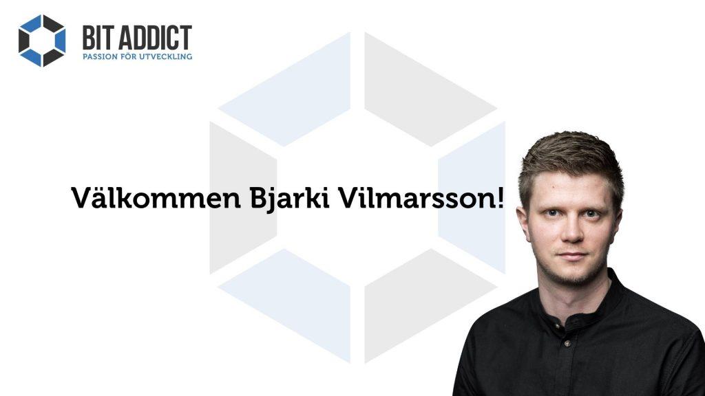 Välkommen Bjarki Vilmarsson!